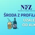 Środa z Profilaktyką- Profilaktyka uzależnień - Alkohol