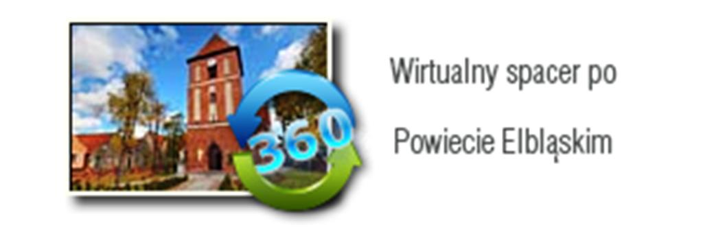 Wirtualny spacer po Powiecie Elbląskim